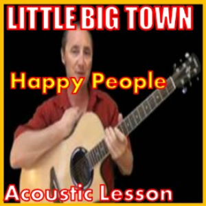 learn to play happy people by little big town