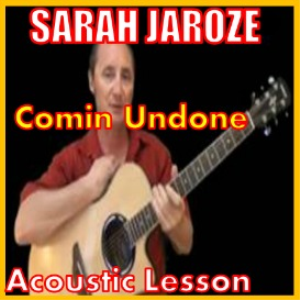 learn to play comin undone by sarah jaroze