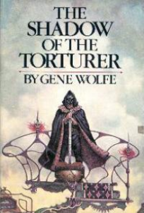 shadow of the torturer, the - gene wolfe