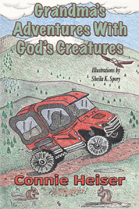 grandma's adventures with god's creatures