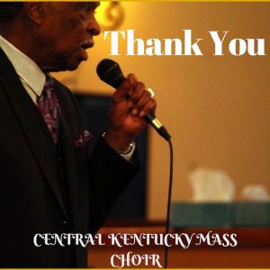 """central kentucky mass choir """"thank you"""""""