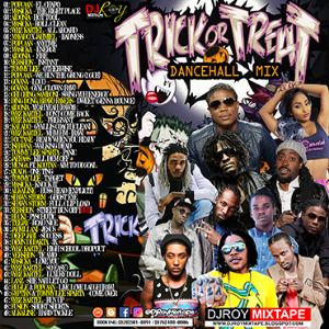 dj roy trick or treat gangsta dancehall mix 2017