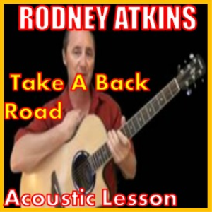 learn to play take a back road by rodney atkins