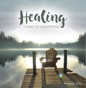 healing - i want to understand