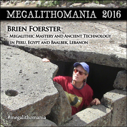 First Additional product image for - BRIEN FOERSTER Megalithic Mastery in Peru, Egypt & Baalbek (Live online lecture from Peru)
