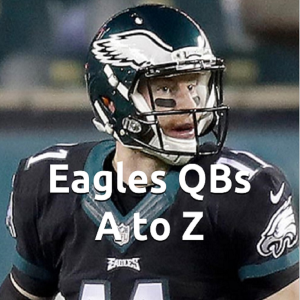 eagles qbs - a to z