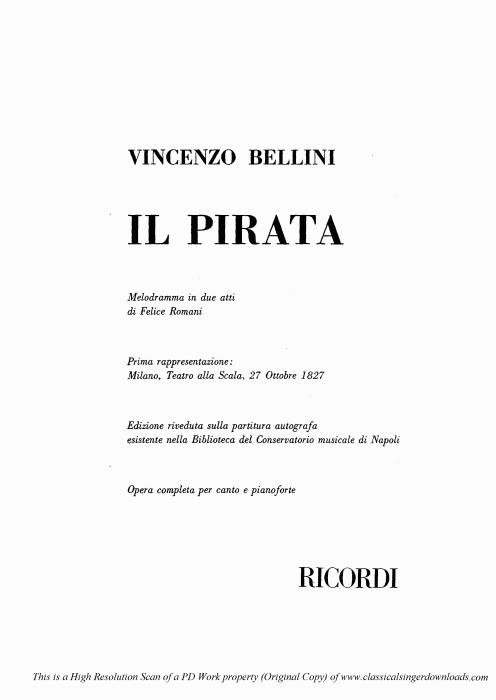 First Additional product image for - Oh! S'io potessi dissipar le nubi. Aria for Soprano (Imogene). V. Bellini: Il Pirata, (Final Scene). Vocal Score, Ed. Ricordi (PD). Italian.