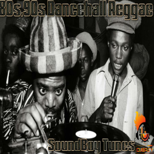 80s & 90s dancehall reggae sound boy tunes pt 1 mixtape mix by djeasy
