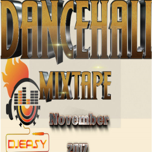 new dancehall mix nov 2017??alkaline,vybz kartel,aidonia,mavado,jahmiel,popcaan & more mix by djeasy