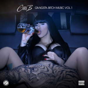 cardi b - gangsta bitch music vol 1