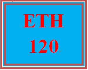 eth 120 week 3 electronic reserve readings