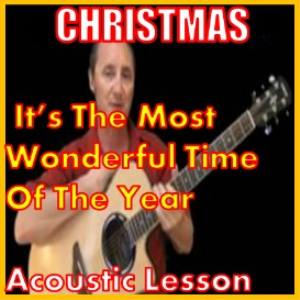 learn to play it's the most wonderful time of the year (christmas)