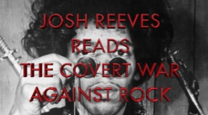 josh reeves reads the covert war against rock
