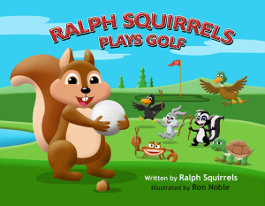 Ralph Squirrels Plays Golf | eBooks | Children's eBooks