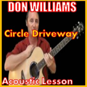 Learn to play Circle Driveway by Don Williams | Movies and Videos | Educational