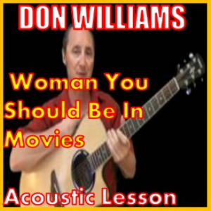 learn to play woman you should be in movies by don williams