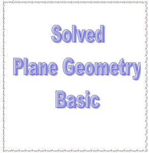 21 Solved Plane Geometry Basic | eBooks | Education