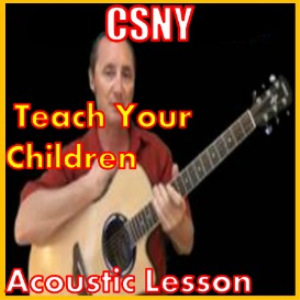 learn to play teach your children by csny