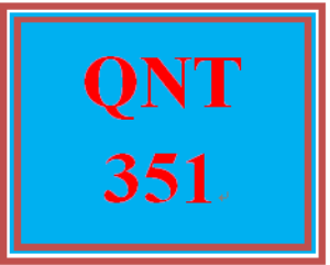 QNT 351 Week 1 First Message#3 | eBooks | Education