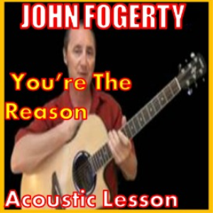Learn to play You're The Reason by John Fogerty | Movies and Videos | Educational