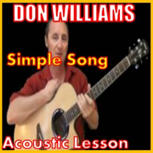 Learn to play Simple Song by Don Williams | Movies and Videos | Educational