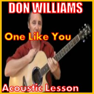 learn to play one like me by don williams