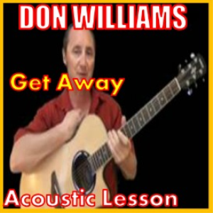 learn to play get away by don williams