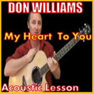 learn to play my heart to you by don williams