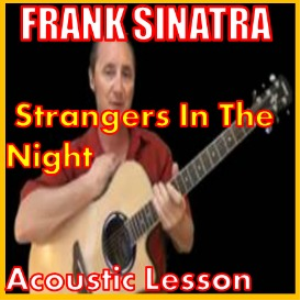 learn to play strangers in the night by frank sinatra