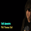 Tell Annette by Phil Thomas Katt | Music | Miscellaneous