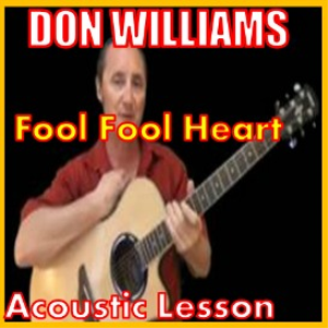 learn to play fool fool heart by don williams