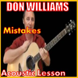 Learn to play Mistakes by Don Williams | Movies and Videos | Educational