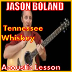 learn to play tennessee whiskey 3 by jason boland