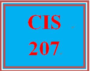 CIS 207 Entire Course | eBooks | Education
