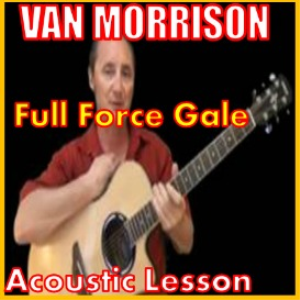 learn to play full force gale by van morrison