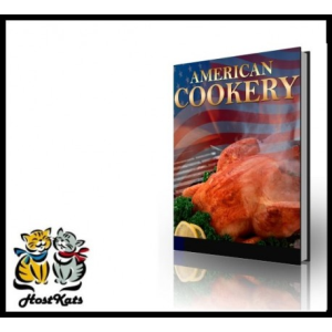 American Cookery - Discover how to Create Delicious American Cookery! | eBooks | Food and Cooking