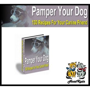 Pamper Your Dog - 130 Dog Recipes | eBooks | Pets