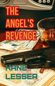 the angel's revenge, by kane lesser