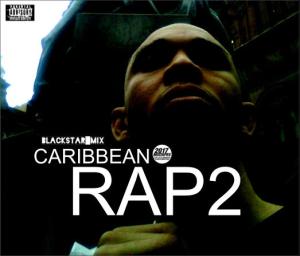 Blackstar Mix - Caribbean Rap Vol2 (2017) | Music | Rap and Hip-Hop