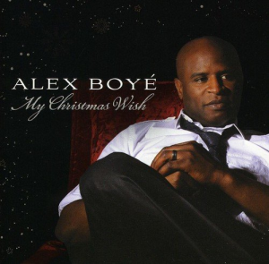 alex boye my christmas wish (2010) (shadow mountain records) (12 tracks) 320 kbps mp3 album