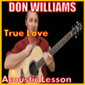 Learn to play True Love by Don Williams   Movies and Videos   Educational
