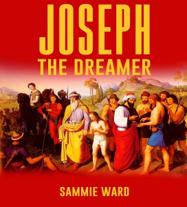 joseph the dreamer (true life) book 3