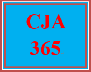 CJA 365 Entire Course | eBooks | Education