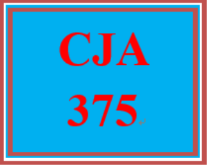 cja 375 entire course