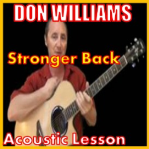 Learn to play Stronger Back by Don Williams | Movies and Videos | Educational