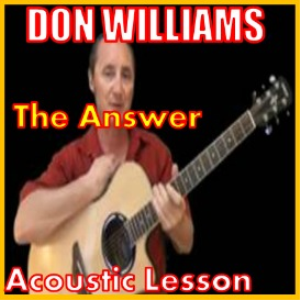 Learn to play The Answer by Don Williams | Movies and Videos | Educational