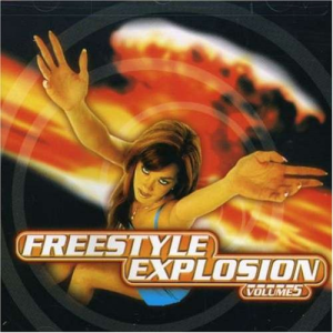 freestyle explosion, vol. 5 various artists (1998) (thump records) (12 tracks) 320 kbps mp3 album