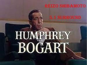 Reizo Shibamoto Humphrey Bogart 5.1 Surround | Music | Classical