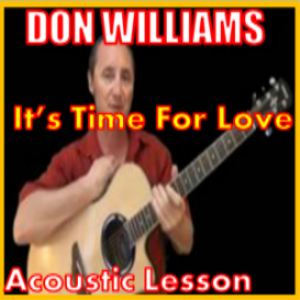 learn to play its time for love by don williams