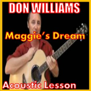 Learn to play Maggie's Dream by Don Williams | Movies and Videos | Educational